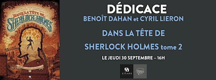 Image pour Dédicace de Benoît Dahan & Cyril Lieron - Dans la tête de Sherlock Holmes 2