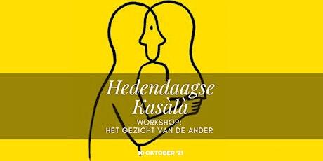 Initiatie  2 workshop kasàlà:  het gezicht van de Ander tickets