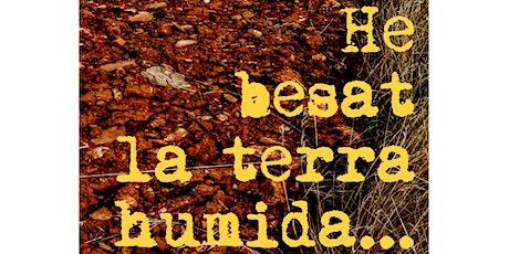 He besat la terra humida   Homenatge a Jordi Pàmias entradas