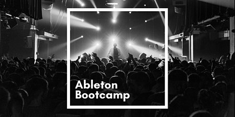 Ableton Bootcamp with Will Kinsella tickets