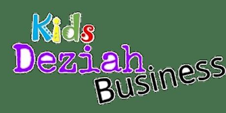 Kids Deziah Business 1st Birthday Celebrations & Sales Fair tickets