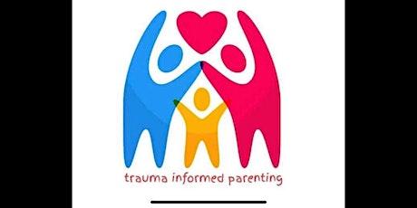 Trauma Informed Parenting tickets