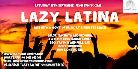 Lazy Latina - Salsa, Bachata, Kizomba - Private Beach tickets