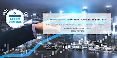 GO INTERNATIONAL (III): INTERNATIONAL SALES STRATEGY tickets