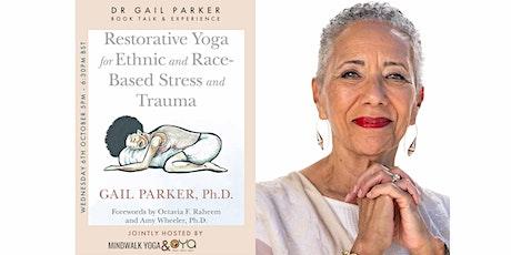 Dr Gail Parker: Healing from racial distress - book talk & experience tickets