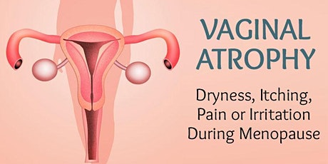 Managing Menopausal Symptoms Including Vaginal Atrophy tickets