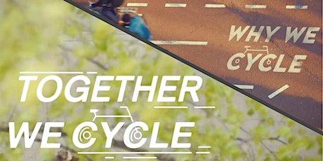 Why We Cycle, Together We Cycle + Directors Q&A tickets