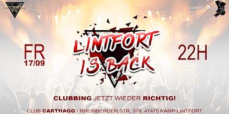 LINTFORT IS BACK - Clubbing jetzt wieder richtig! Tickets