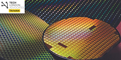 Global Semiconductor Industry Trends: UK and Taiwan Perspectives tickets