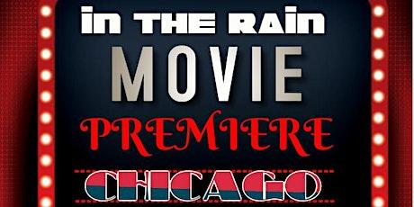"""In The Rain"" Movie Premiere tickets"