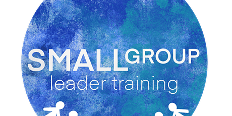 Lightwave Small group leader training (Session 1) tickets