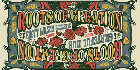 Brett Wilson of Roots Of Creation acoustic (2 sets-Grateful Dub+Originals) tickets