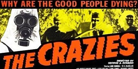 THE CRAZIES (George Romero) (Wed Oct 27 -  7:30pm) tickets