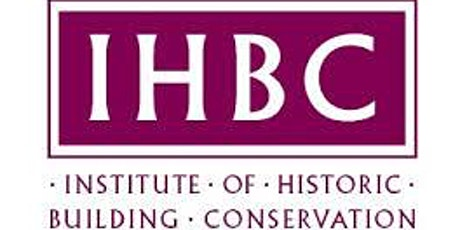 IHBC South Branch 2021 AGM & CPD - Care and Repair of Historic Stonework tickets