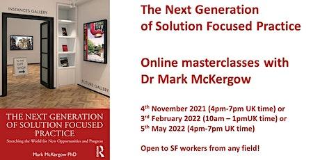 Masterclass: Next Generation Solution Focused practice tickets