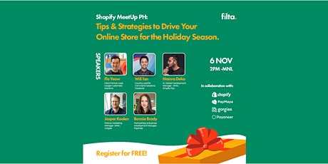 Shopify PH Meetup: Driving Your Online Store for the Holiday Season tickets