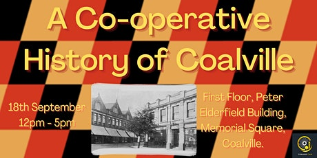 A Co-operative History of Coalville tickets