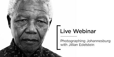 Live Webinar | Photographing Johannesburg with Jillian Edelstein tickets