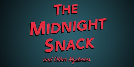 The Midnight Snack  - Live! tickets