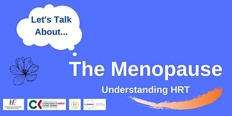 Let's Talk About the Menopause: Understanding Hormone Replacement Therapy tickets