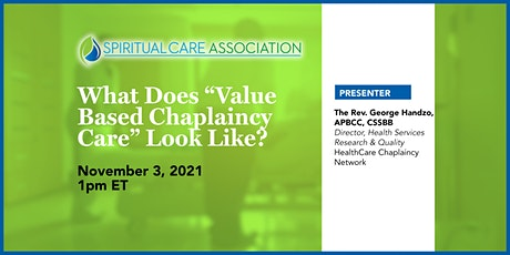 """What does """"Value Based Chaplaincy"""" Look Like? tickets"""