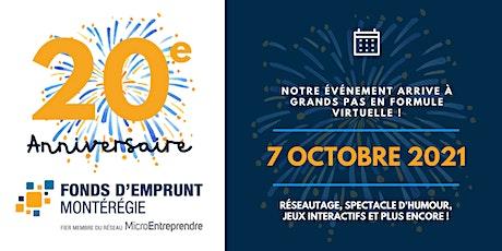 Fonds d'Emprunt Montérégie célèbre son 20e anniversaire ! billets
