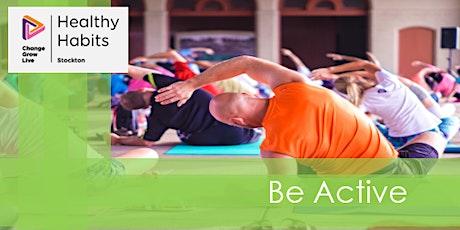 Stockton CGL - Healthy Habits - Be  Active tickets