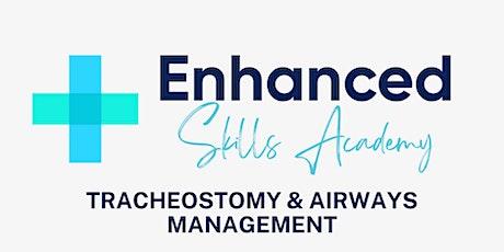 Nurse CPD - Tracheostomy and Airways Management tickets