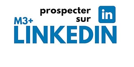 Formation  «Prospecter sur linkedIn» (7h à distance) billets