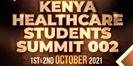 The 2nd Kenya Healthcare Students' Summit tickets