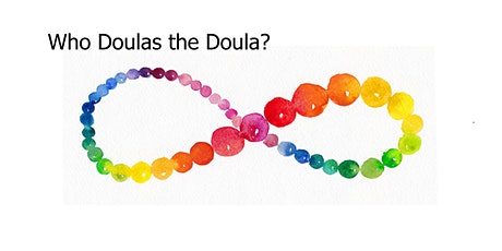 Who Doulas the Doula? tickets