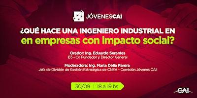 #CharlasCAI Qué hace un ingeniero industrial trabajando en empresas con imp