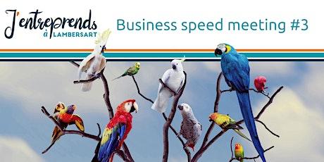 Reporté !   Matinée Business Speed Meeting #3 billets