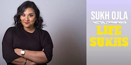 Sukh Ojla : Life Sukhs - Camberley tickets