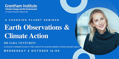 Earth Observations & Climate Action, Changing Planet Seminar:Sara Venturini tickets