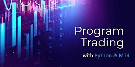 免費 - Program Trading with Python & MT4/MQL Workshop (Cantonese Speaker) tickets