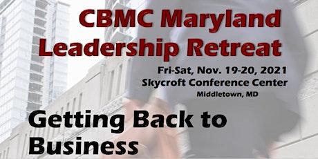 CBMC Maryland Leadership Retreat tickets