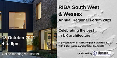 RIBA South West & Wessex Annual Regional Forum 2021 tickets
