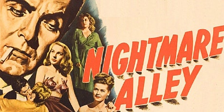 NIGHTMARE ALLEY (Film Noir)   (Fri Nov 26 -  7:30pm) tickets