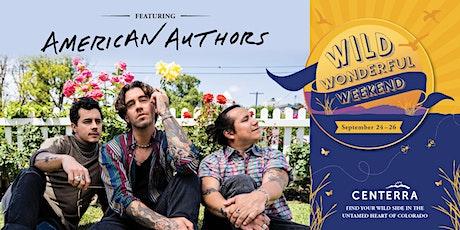 Wild Wonderful Weekend: American Authors Concert tickets