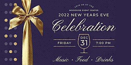 Woodside's 2022 New Year's Eve Gala tickets