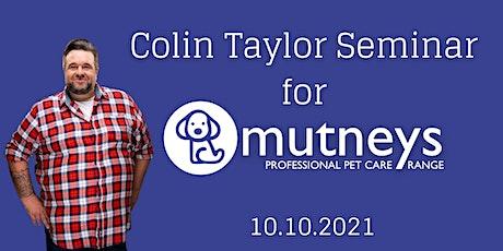 Colin Taylor Seminar for Mutneys 2021 tickets