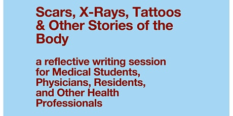 Scars, X-Rays, Tattoos & Other Stories of the Body tickets