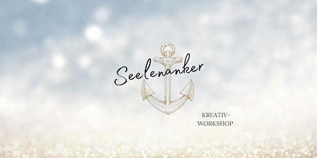 Seelenanker - Der Kreativ-Workshop Tickets