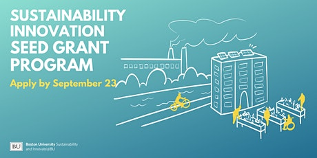 Info Session:  Sustainability Innovation Seed Grant Fall 2021 tickets