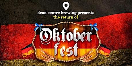 Oktoberfest 2021 at Dead Centre Brewing tickets