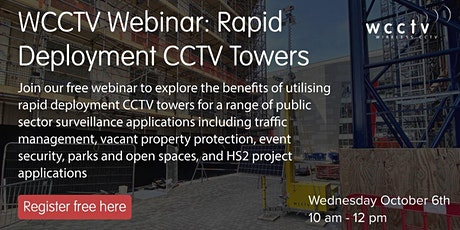 WCCTV Webinar: Rapid Deployment CCTV Towers tickets