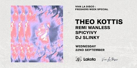 Viva La Disco Freshers Week Special: THEO KOTTIS tickets