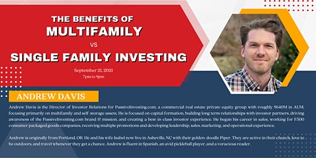 The Benefits of Multifamily vs. Single Family Investing with Andrew Davis tickets
