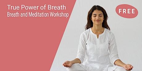 True Power Of Breath-An Introduction to SKY Breath Meditation tickets